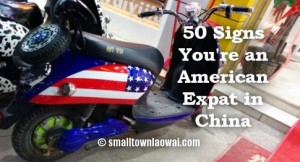 50 signs you're an American expat in China